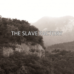 """The Slave Factory"" on Kindle for 99 Cents"
