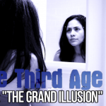 The Third Age, Volume II, Episode 1: &#8220;The Grand Illusion&#8221;