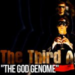 The Third Age, Volume II, Episode 2: &#8220;The God Genome&#8221;